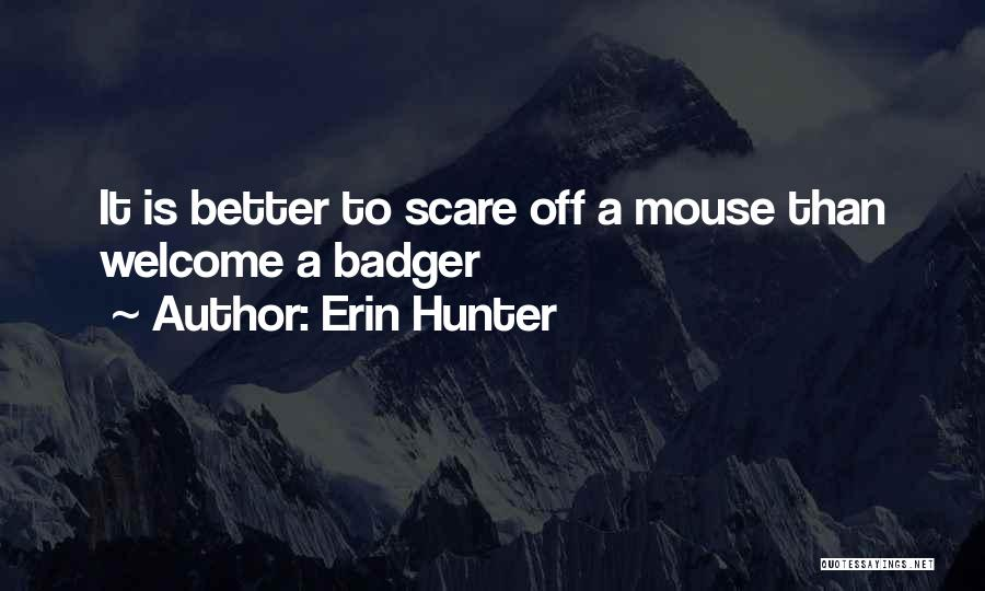 Welcome Quotes By Erin Hunter