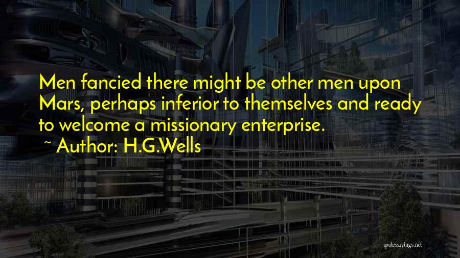 Welcome Quotes By H.G.Wells