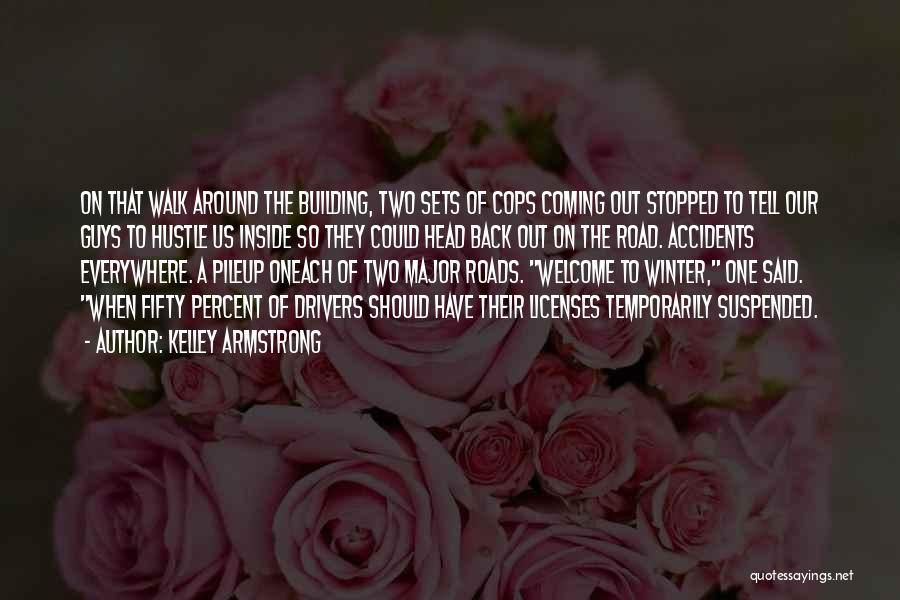 Welcome Quotes By Kelley Armstrong