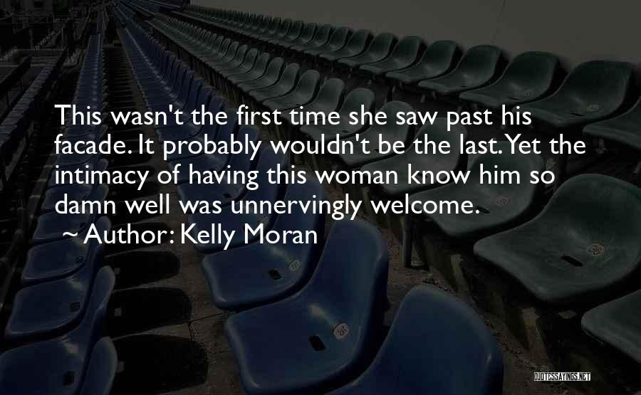 Welcome Quotes By Kelly Moran