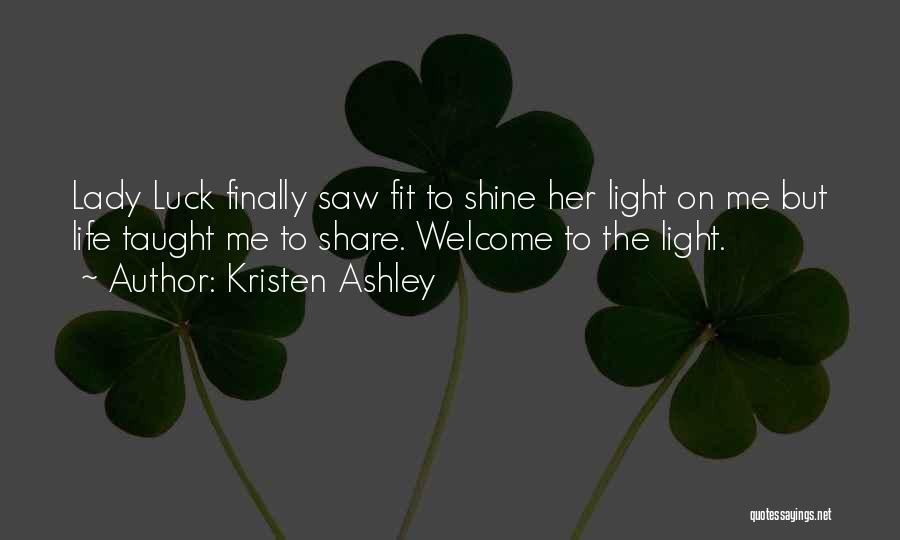 Welcome Quotes By Kristen Ashley