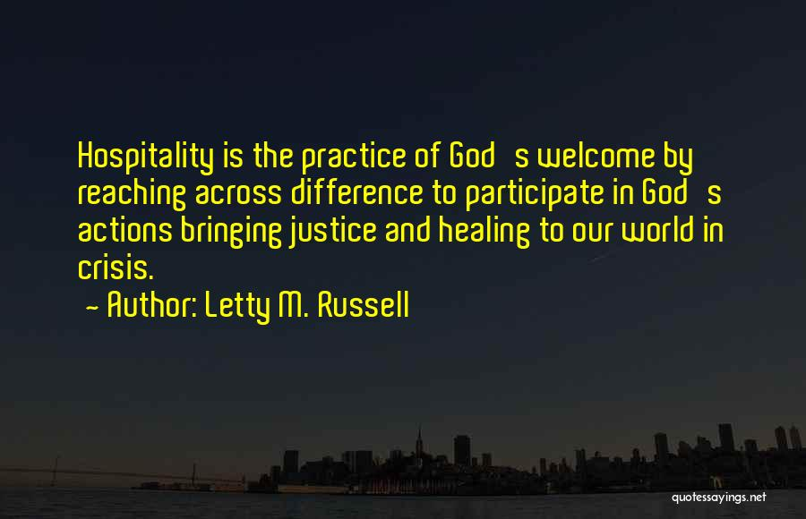 Welcome Quotes By Letty M. Russell