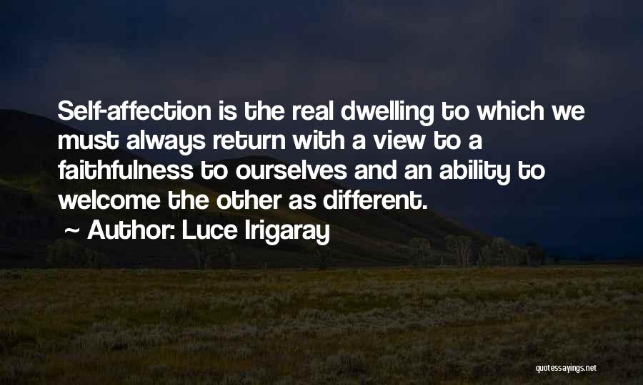 Welcome Quotes By Luce Irigaray