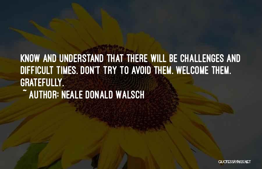 Welcome Quotes By Neale Donald Walsch