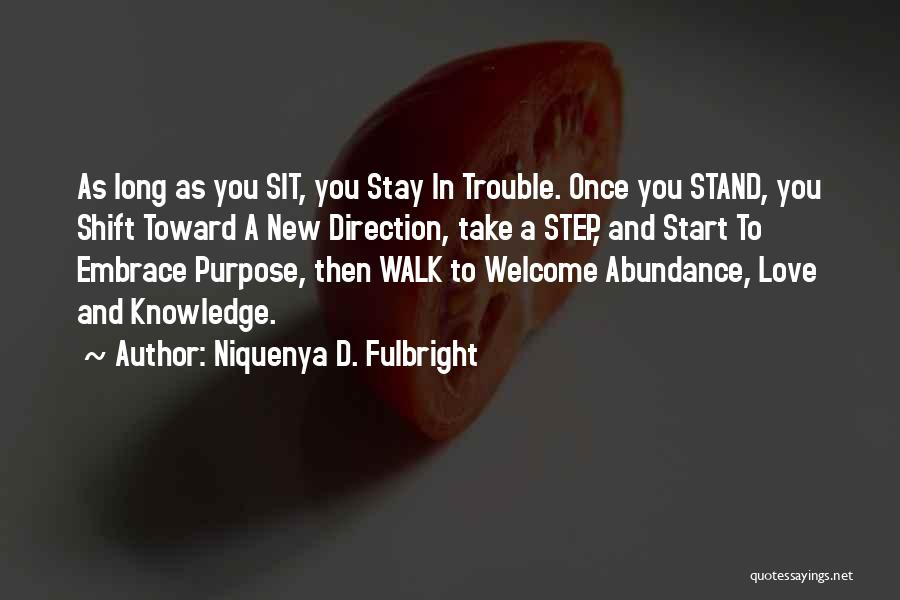 Welcome Quotes By Niquenya D. Fulbright