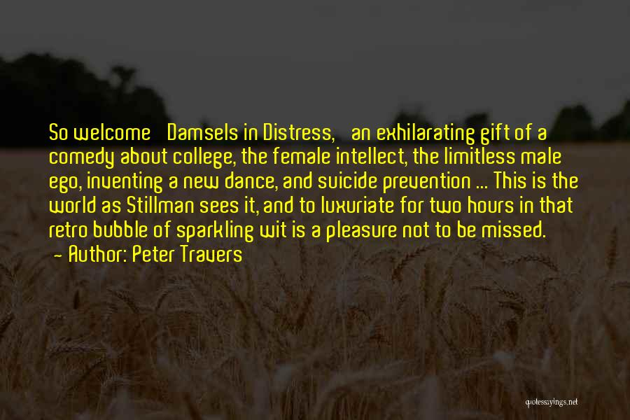 Welcome Quotes By Peter Travers