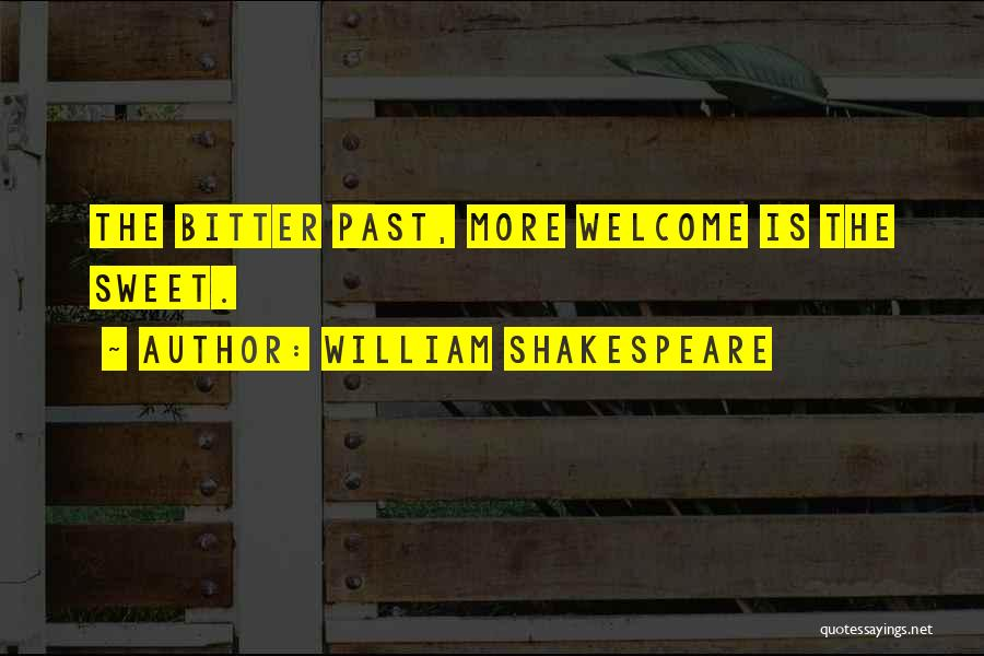Welcome Quotes By William Shakespeare