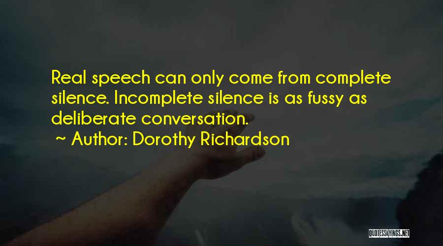 Welcome Speech Quotes By Dorothy Richardson
