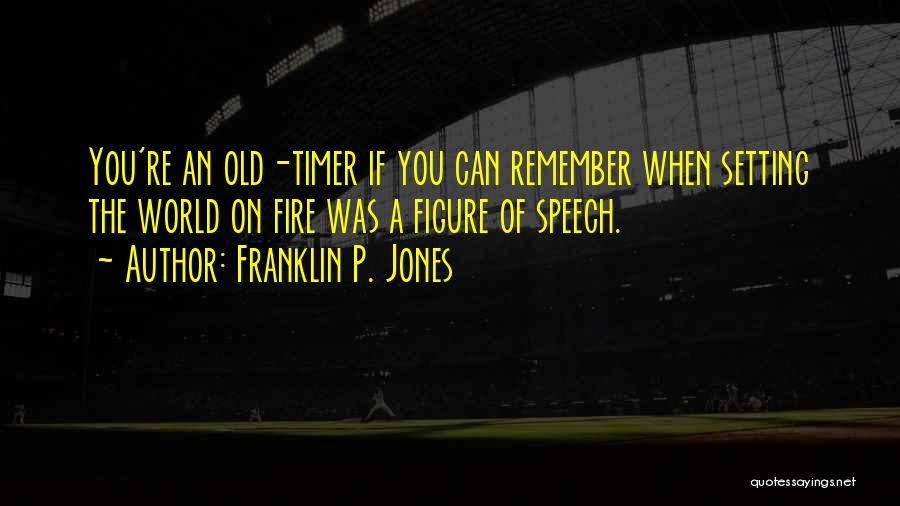 Welcome Speech Quotes By Franklin P. Jones
