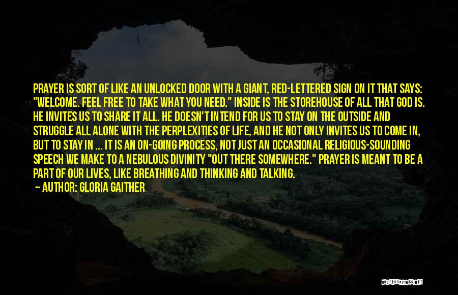 Welcome Speech Quotes By Gloria Gaither
