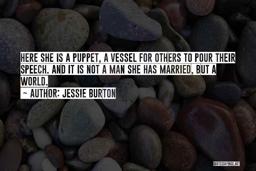 Welcome Speech Quotes By Jessie Burton