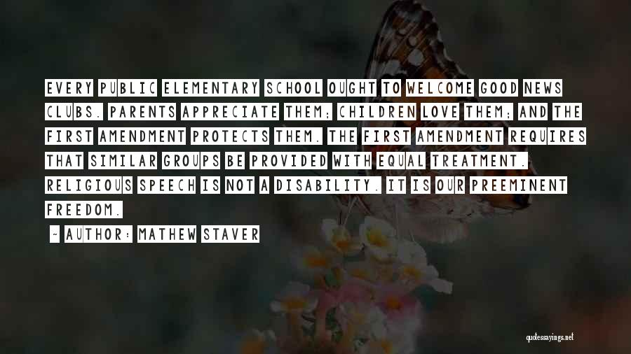 Welcome Speech Quotes By Mathew Staver