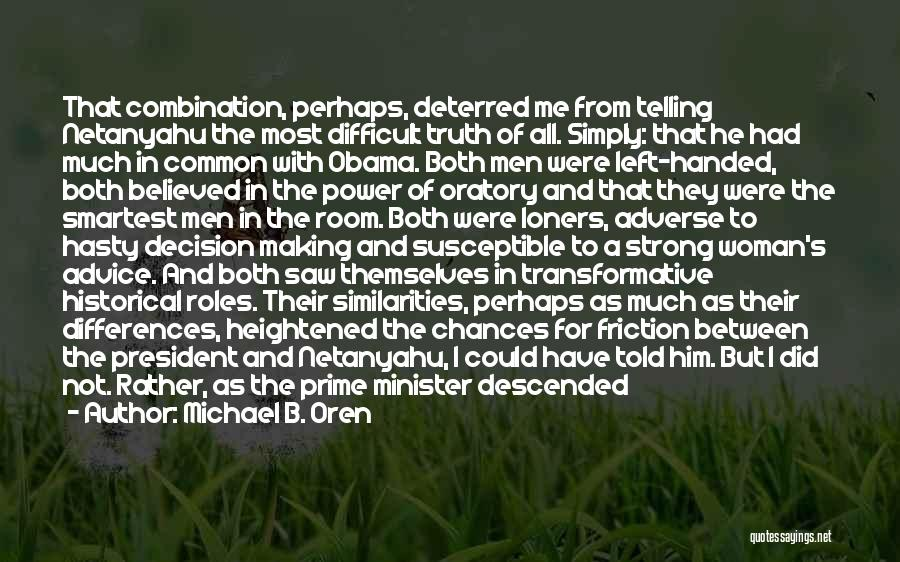 Welcome Speech Quotes By Michael B. Oren
