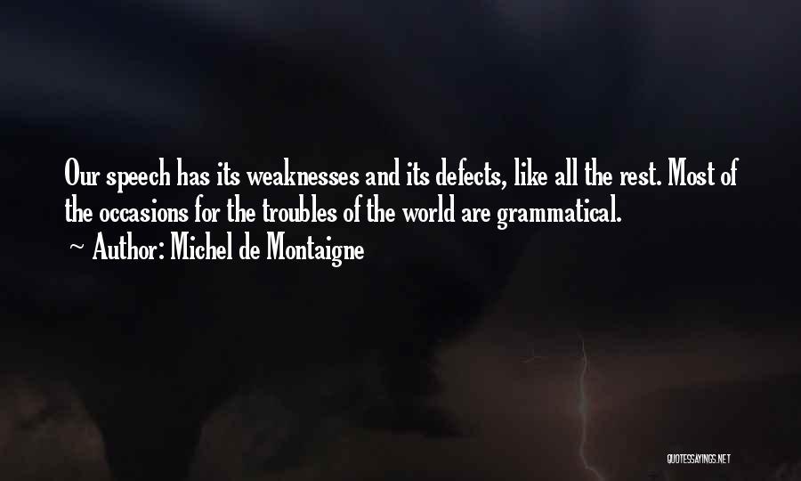 Welcome Speech Quotes By Michel De Montaigne