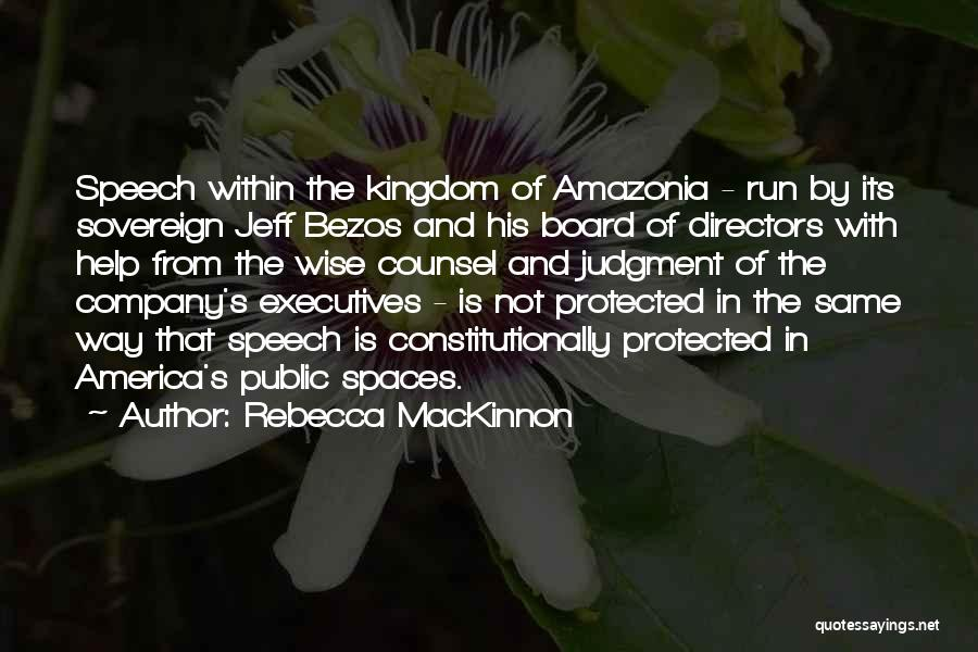 Welcome Speech Quotes By Rebecca MacKinnon