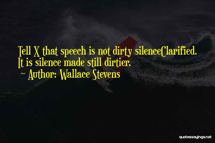 Welcome Speech Quotes By Wallace Stevens