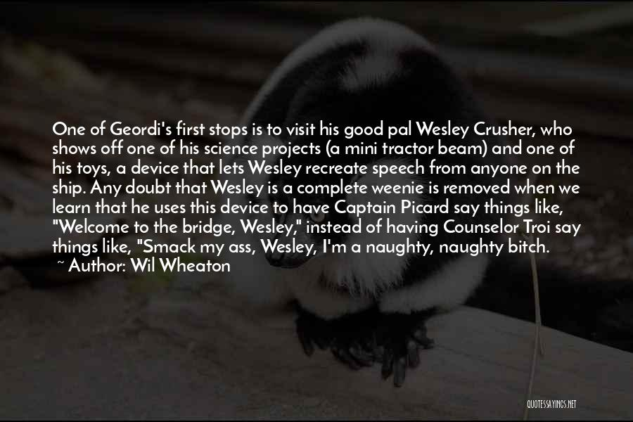 Welcome Speech Quotes By Wil Wheaton