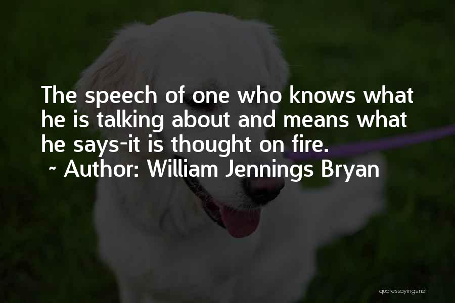 Welcome Speech Quotes By William Jennings Bryan
