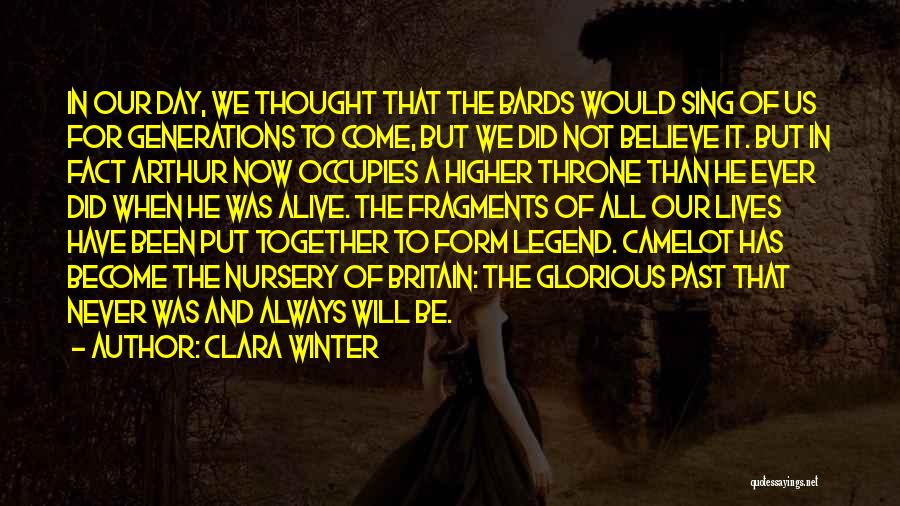 We'll Always Be Together Quotes By Clara Winter