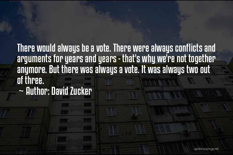We'll Always Be Together Quotes By David Zucker