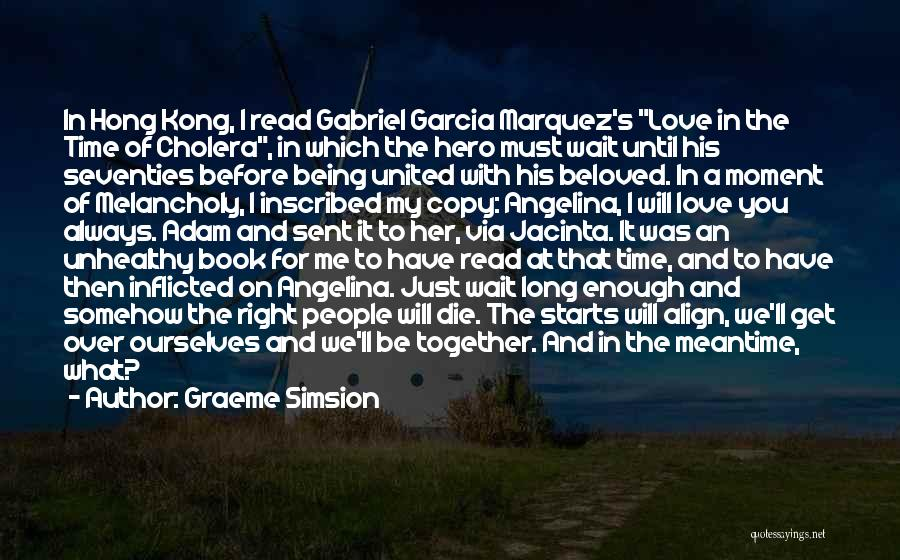 We'll Always Be Together Quotes By Graeme Simsion