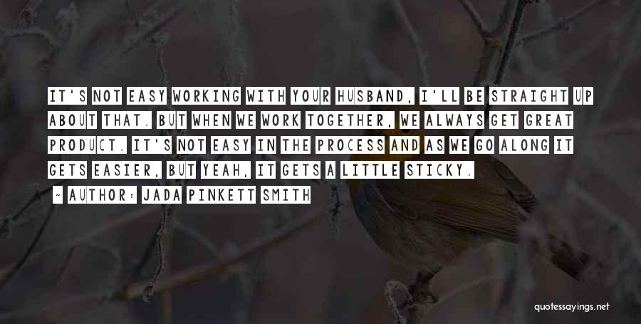 We'll Always Be Together Quotes By Jada Pinkett Smith