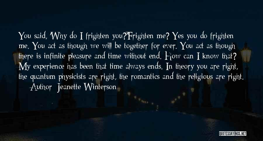 We'll Always Be Together Quotes By Jeanette Winterson