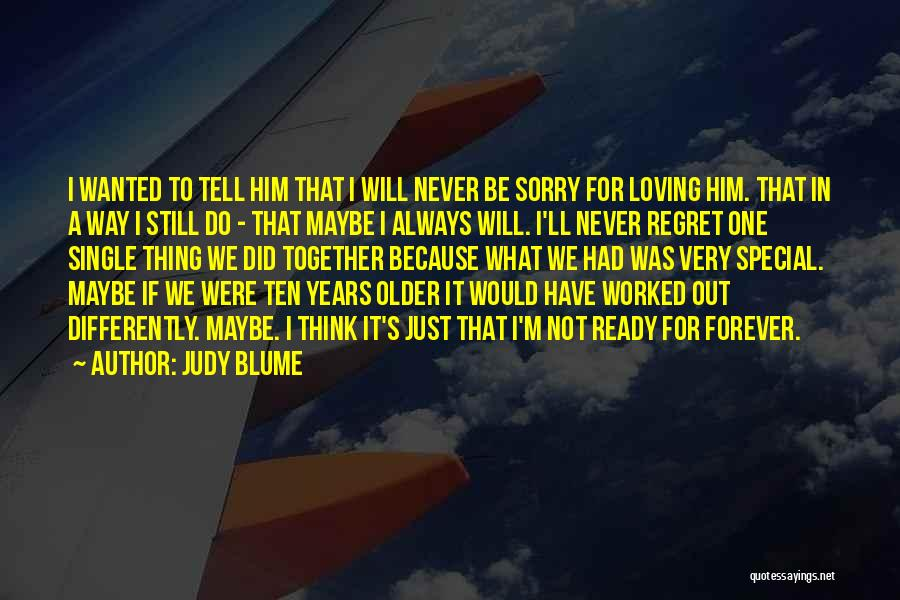 We'll Always Be Together Quotes By Judy Blume