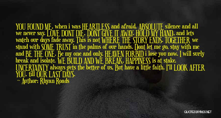We'll Always Be Together Quotes By Rhyan Roads