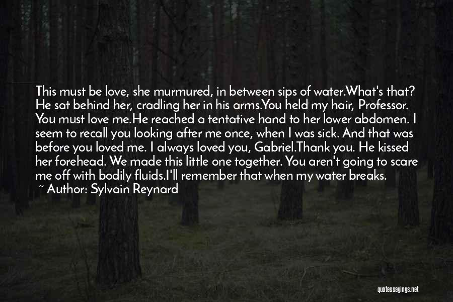 We'll Always Be Together Quotes By Sylvain Reynard