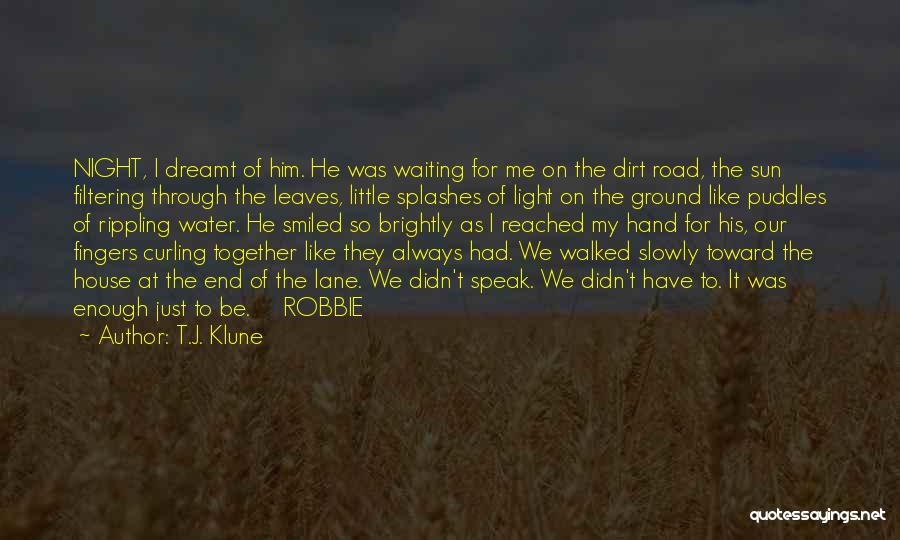 We'll Always Be Together Quotes By T.J. Klune