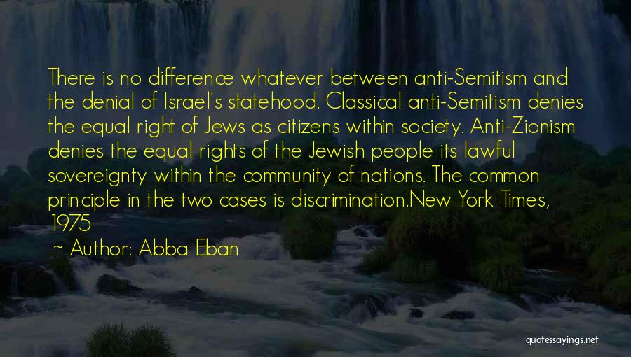 Well Done Abba Quotes By Abba Eban