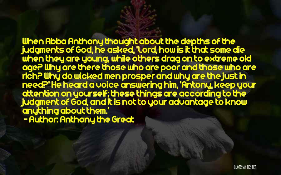 Well Done Abba Quotes By Anthony The Great
