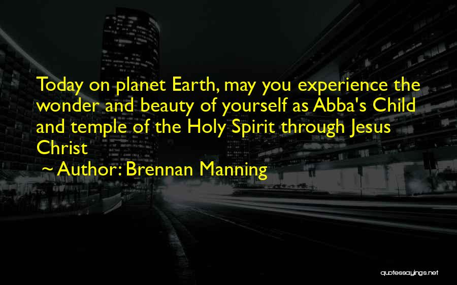 Well Done Abba Quotes By Brennan Manning