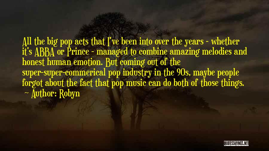Well Done Abba Quotes By Robyn