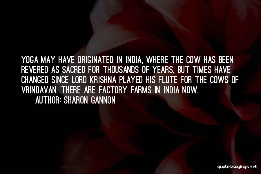 Well Played India Quotes By Sharon Gannon