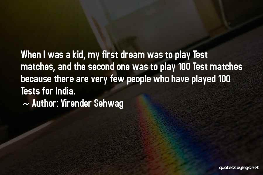 Well Played India Quotes By Virender Sehwag