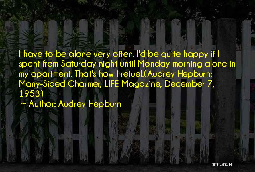 Well Spent Weekend Quotes By Audrey Hepburn