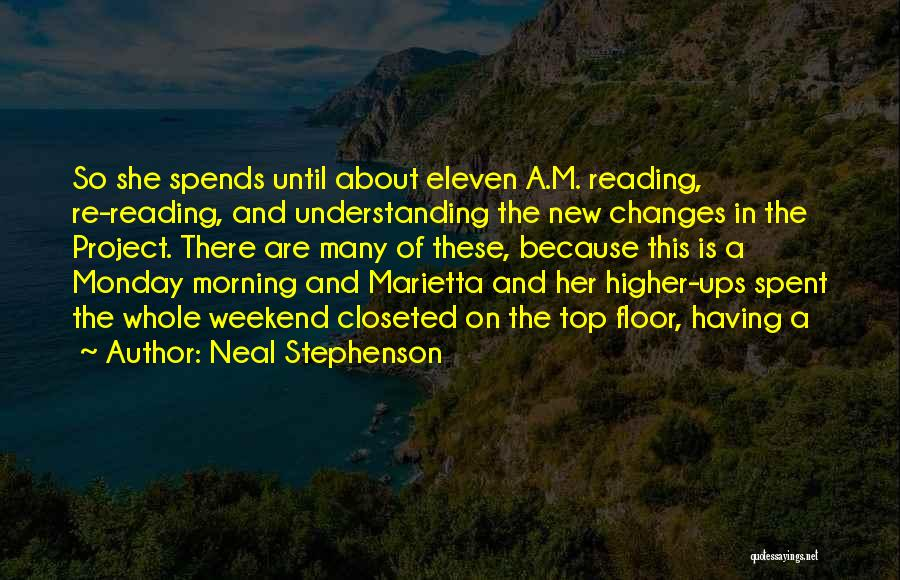 Well Spent Weekend Quotes By Neal Stephenson