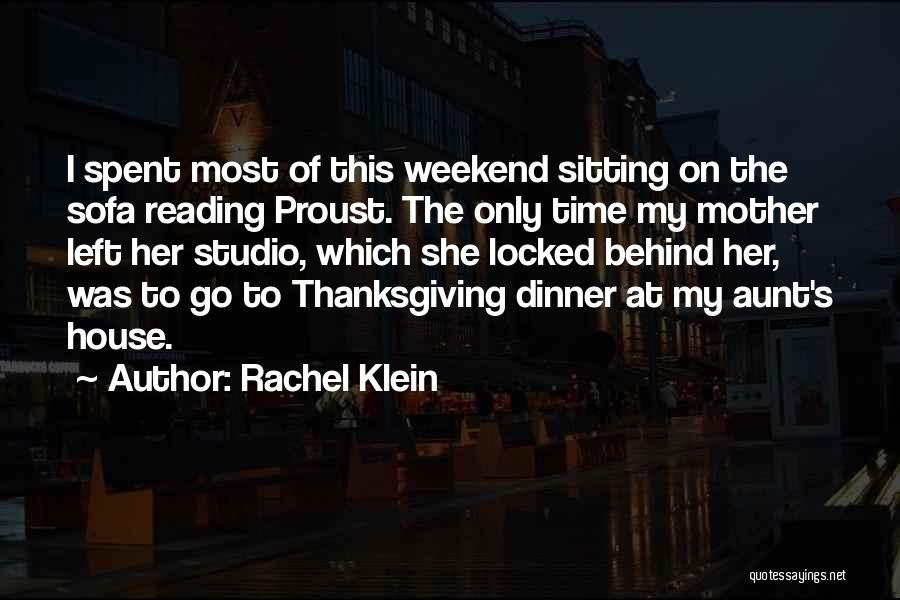 Well Spent Weekend Quotes By Rachel Klein