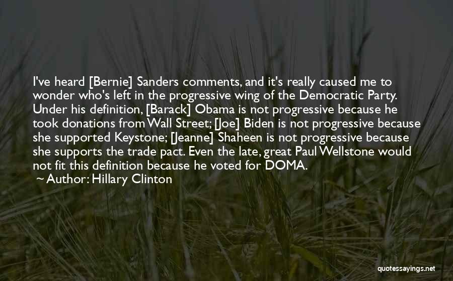 Wellstone Quotes By Hillary Clinton