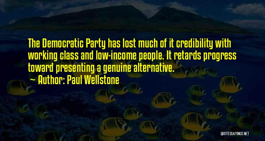 Wellstone Quotes By Paul Wellstone