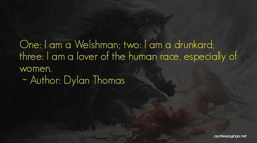Welshman Quotes By Dylan Thomas