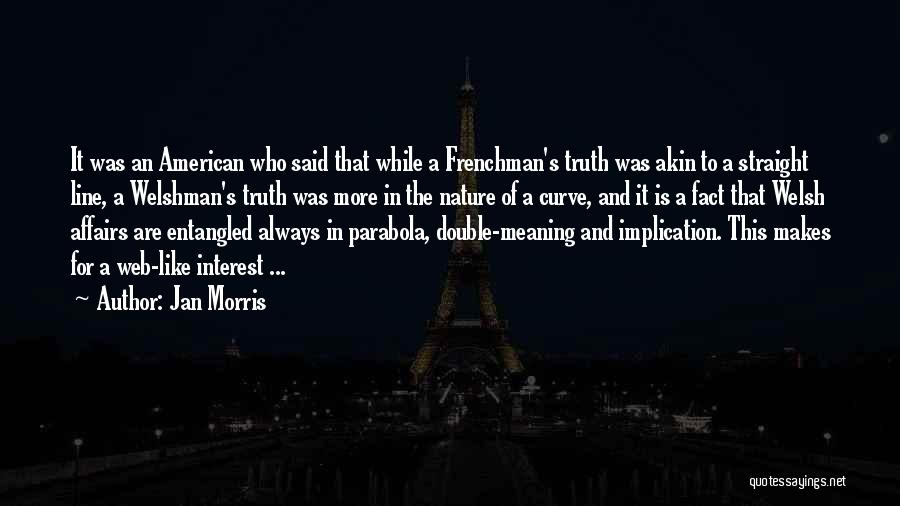Welshman Quotes By Jan Morris