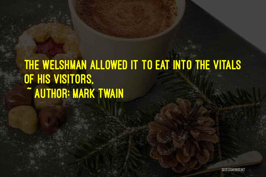 Welshman Quotes By Mark Twain