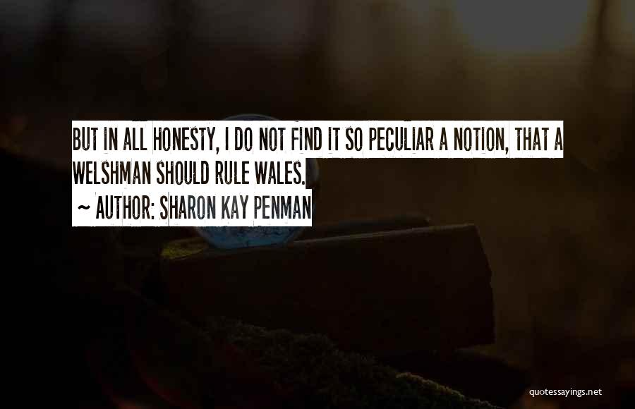Welshman Quotes By Sharon Kay Penman