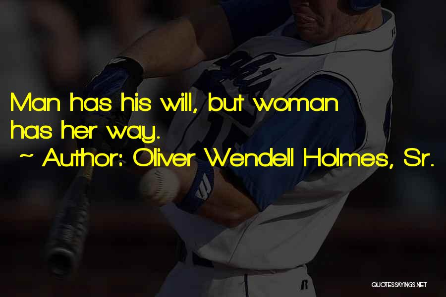 Wendell Quotes By Oliver Wendell Holmes, Sr.