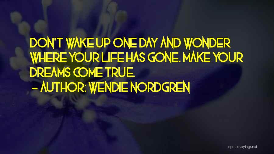 Wendie Nordgren Quotes 1249379
