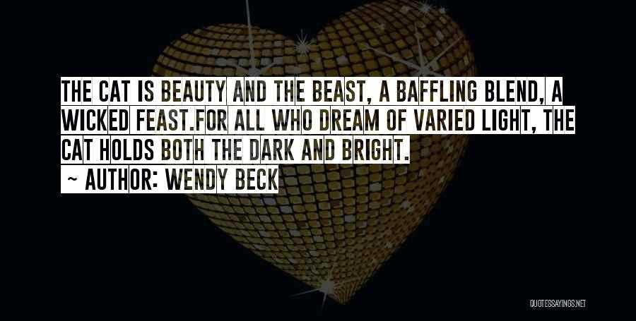Wendy Beck Quotes 2008972