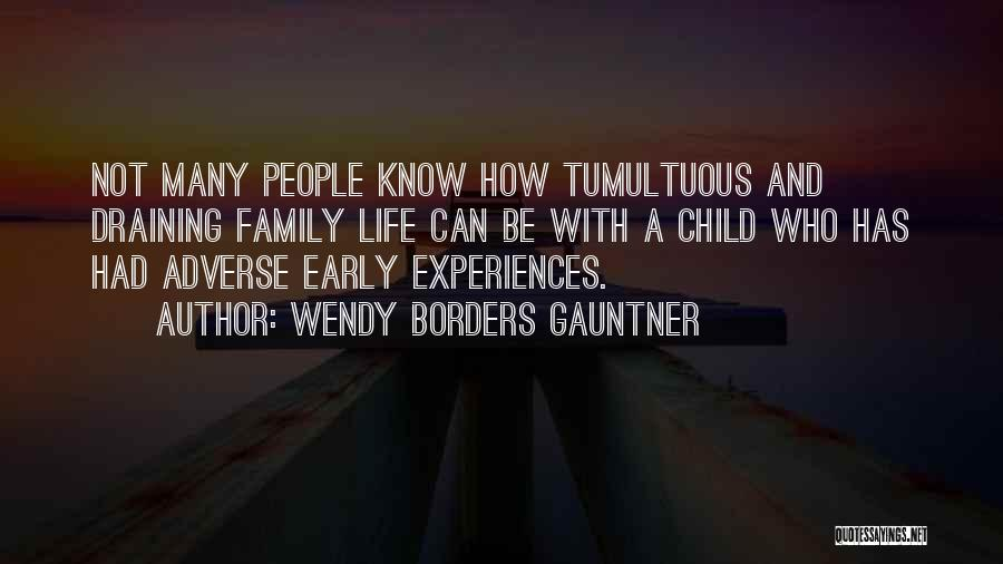 Wendy Borders Gauntner Quotes 2092179